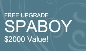 free upgrade for spaboy! worth $2000!